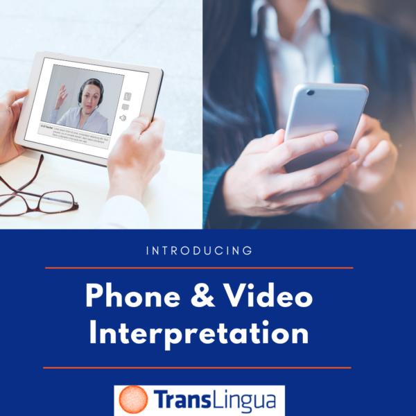 Phone & Video Interpretation